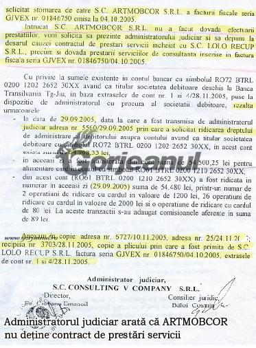 administratorul judiciar arată că ARTMOBCOR nu deține contract de prestari servicii